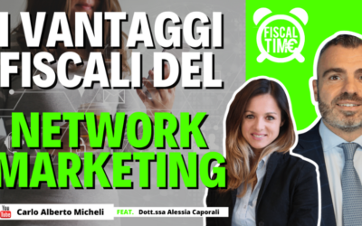 I VANTAGGI FISCALI DEL NETWORK MARKETING